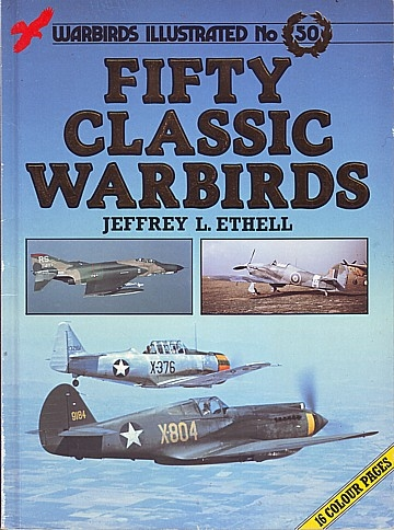 Fifty Classic Warbirds