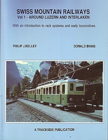 Swiss Mountain Railways Vol 1