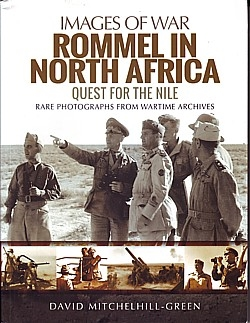 Rommel in North Africa: Quest for the Nile.