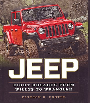 Jeep. Eight decades from Willys to Wrangler
