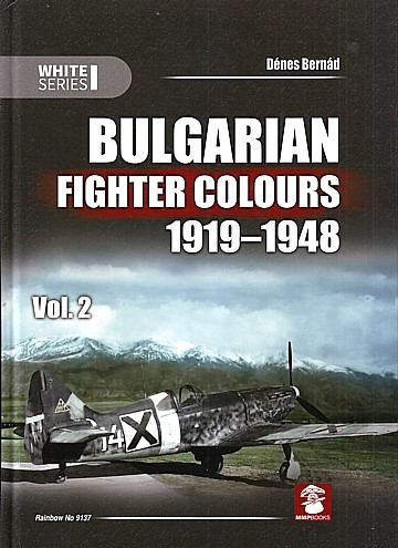 Bulgarian Fighter Colours 1919-1948 Vol.2
