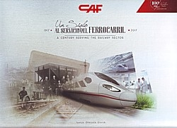CAF – A century serving the railway sector