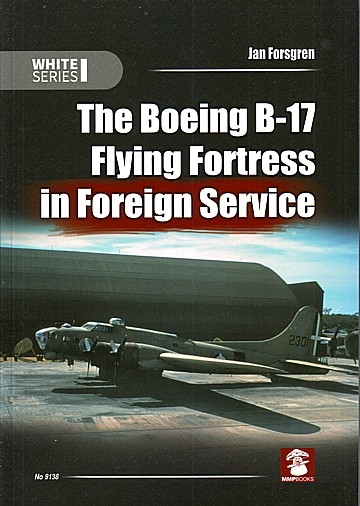 Boeing B-17 Flying Fortress in Foreign Service