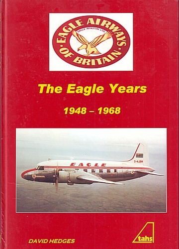 The Eagle Years 1948-1968