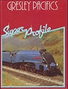 Gresley Pacifics Super Profile