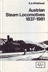 Austrian Steam Locomotives 1837-1981