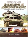 US ColdWar Tanks and Armoured Fighting Vehicles