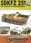 SdKfz 251 251/9 and 251/22 Kanonenwagen